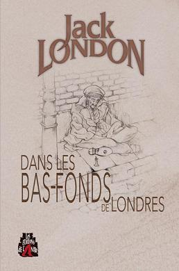 Les bas fonds de Londres